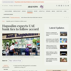 Hapoalim expects UAE bank ties to follow accord