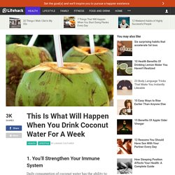 This Is What Will Happen When You Drink Coconut Water For A Week
