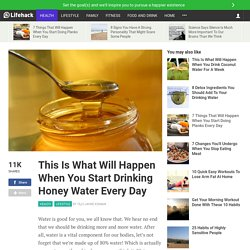 This Is What Will Happen When You Drink Honey Water Every Day