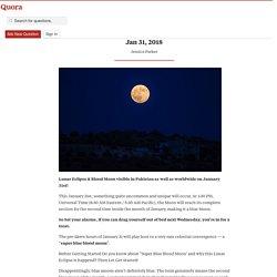 SBBM Will Happen – Super Blue, Blood Moon Will ... - NewsndTech - Quora