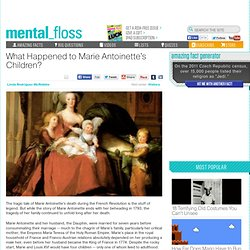 mental_floss Blog » What Happened to Marie Antoinette's Children?