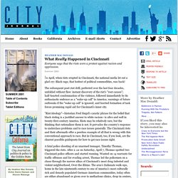 What Really Happened in Cincinnati by Heather Mac Donald, City Journal Summer 2001