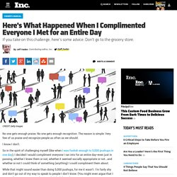 Here's What Happened When I Complimented Everyone I Met For an Entire Day
