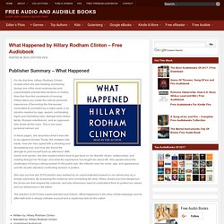 What Happened by Hillary Rodham Clinton - Free Audiobook