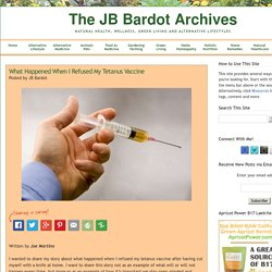 What Happened When I Refused My Tetanus Vaccine