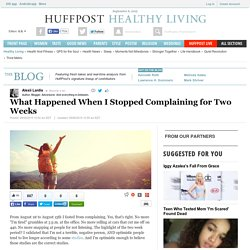 What Happened When I Stopped Complaining for Two Weeks