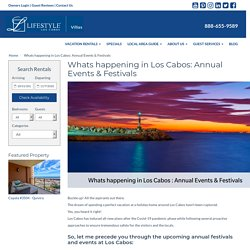 Whats happening in Los Cabos: Annual Events & Festivals