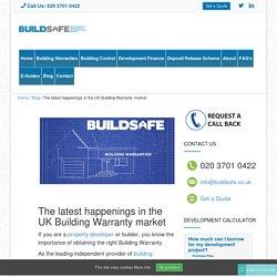 Latest happenings in the UK Building Warranty market