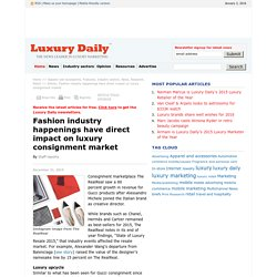 Fashion industry happenings have direct impact on luxury consignment market