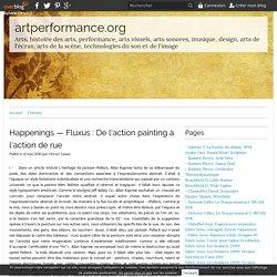 Happenings — Fluxus : De l'action painting à l'action de rue -