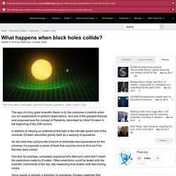 What happens when black holes collide?