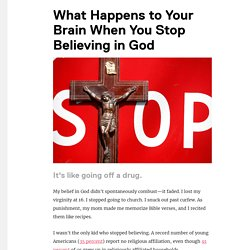 What Happens to Your Brain When You Stop Believing in God - Tonic