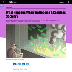 What Happens When We Become A Cashless Society?