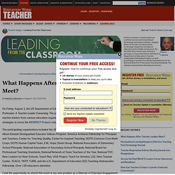 What Happens After Teacher Leaders Meet? - Leading From the Classroom