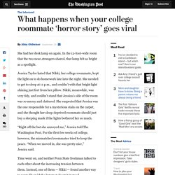 What happens when your college roommate 'horror story' goes viral