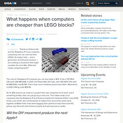 What happens when computers are cheaper than LEGO blocks?