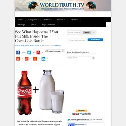 See What Happens If You Put Milk Inside The Coca-Cola Bottle