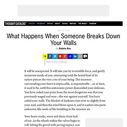 What Happens When Someone Breaks Down Your Walls
