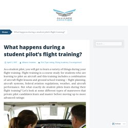 What happens during a student pilot's flight training?