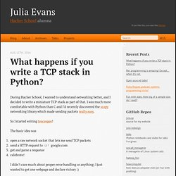What happens if you write a TCP stack in Python? - Julia Evans