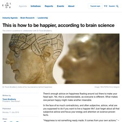 This is how to be happier, according to brain science