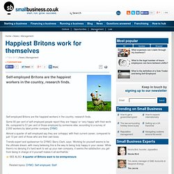 Happiest Britons work for themselves