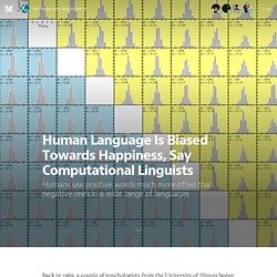 Human Language Is Biased Towards Happiness, Say Computational Linguists — The Physics arXiv Blog