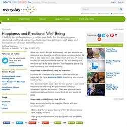 Happiness and Emotional Well-Being - Emotional Health Center