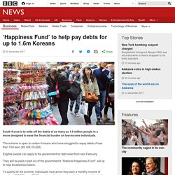 'Happiness Fund' Helps Pay Debts for up to 1.6m Koreans
