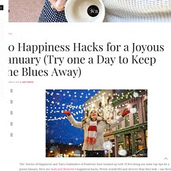 20 Happiness Hacks for a Joyous January (Try one a Day to Keep the Blues Away)
