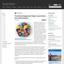 First World Happiness Report Launched at the United Nations - The Earth Institute - Columbia University