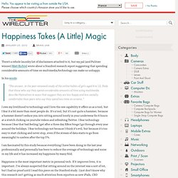 Happiness Takes (A Little) Magic
