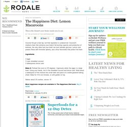 The Happiness Diet: Lemon Macaroons