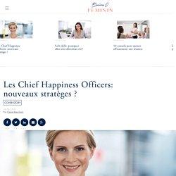 Les Chief Happiness Officers: nouveaux stratèges