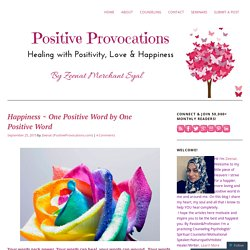 Happiness ~ One Positive Word by One Positive Word