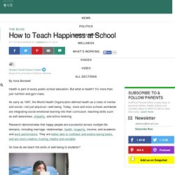 How to Teach Happiness at School