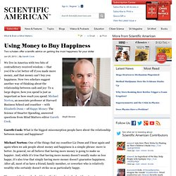 Using Money to Buy Happiness