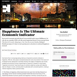 Happiness Is The Ultimate Economic Indicator