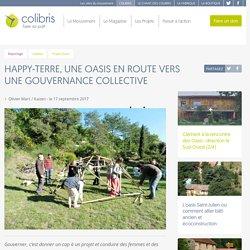 Happy-Terre, Une oasis en route vers une gouvernance collective