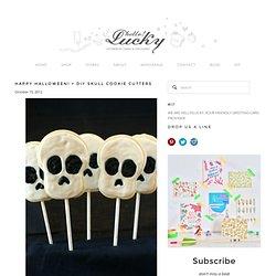 Happy Halloween! + DIY Skull Cookie Cutters