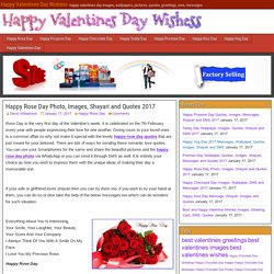 Happy Rose Day Photo, Images, Shayari and Quotes 2017