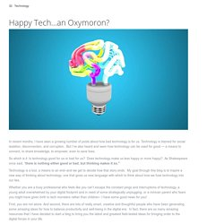 """Is """"Happy Tech"""" an Oxymoron? – Goodthink Inc."""