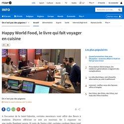 Happy World Food, le livre qui fait voyager en cuisine