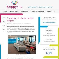 HappyCity » Coworking : la révolution des usages !
