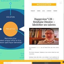 Identifier ses talents - Stéphane Dieutre
