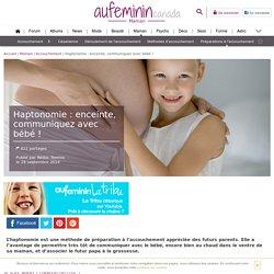 Haptonomie : préparer l'arrivée de bébé grâce à l'haptonomie