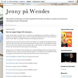 Jenny på Wendes: Har du några frågor till romanen....