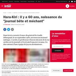 "Hara-Kiri : il y a 60 ans, naissance du ""journal bête et méchant"""