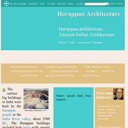 Harappan Architecture - Ancient Indian Architecture - Quatr.us