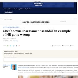 Uber's sexual harassment scandal an example of HR gone wrong